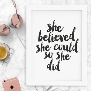 'She Believed She Could' Typography Print