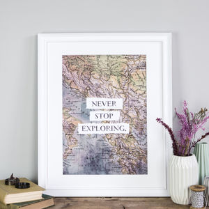 'Never Stop Exploring' Vintage Map Poster Print - home accessories
