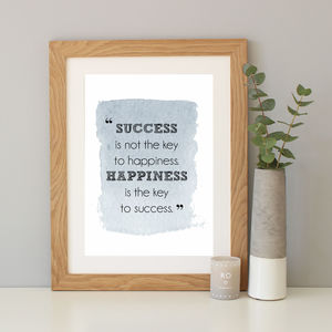 'Happiness Is Success' Quote Print