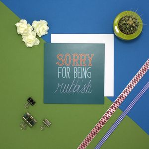 'Sorry For Being Rubbish' Vintage Sorry Card - sympathy & sorry cards