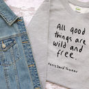 All Good Things Are Wild And Free Kids Jumper