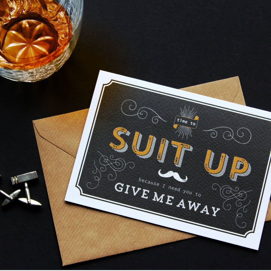 Suit Up Best Man Usher Give Me Away Card By Vanilla