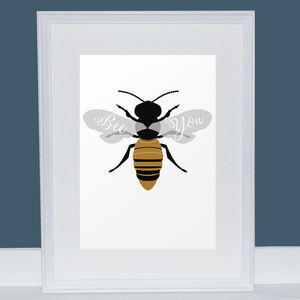 Bee You Illustrated Print