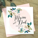 To My Mum And Dad Card