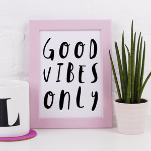'Good Vibes Only' Print - posters & prints