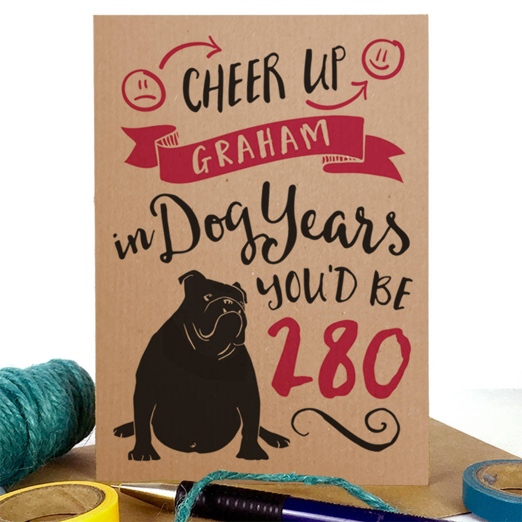 Dog Years Birthday 'A6 Size' Card