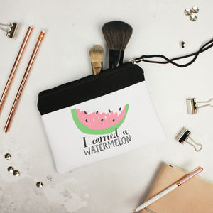 'I Carried A Watermelon' Make Up Bag For Her - make-up & wash bags