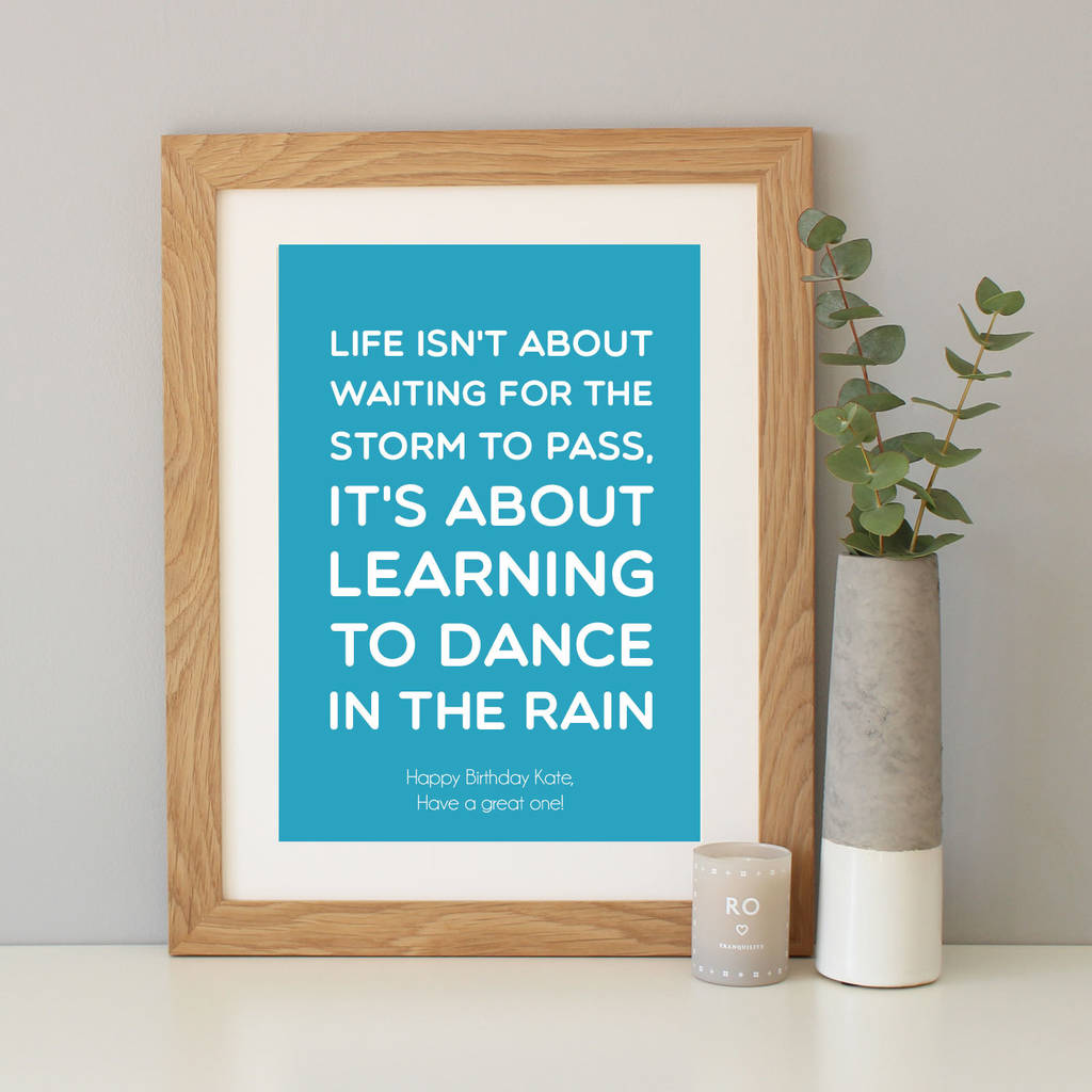Dance In The Rain Inspirational Quote Print By Hope And Love