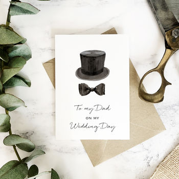 To My Dad On My Wedding Day Top Hat Card