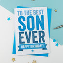 Best Ever Son Birthday Card