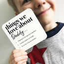 Personalised Things We Love About Dad Or Daddy Coaster