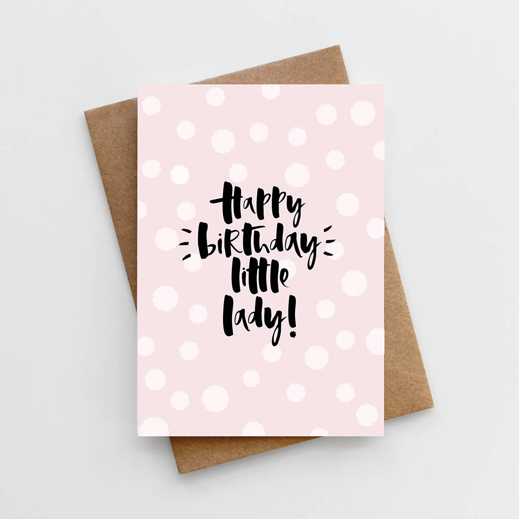 Happy Birthday Little Lady Girl S Birthday Card By Too Wordy