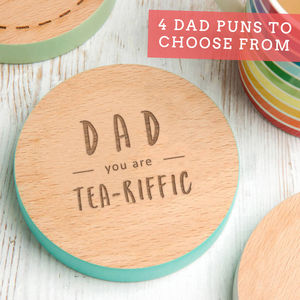 'Dad, You Are Tea Riffic' Coaster - summer sale