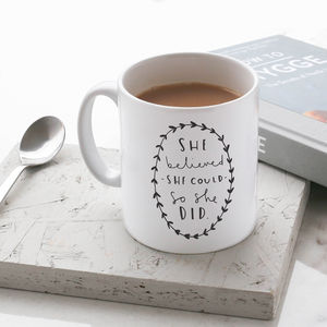 'She Believed She Could' Mug - exam congratulations gifts