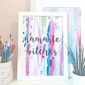 'Namaste Bitches' Abstract Typography Quote Print - canvas prints & art