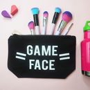 'Game Face' Gym Make Up Wash Bag