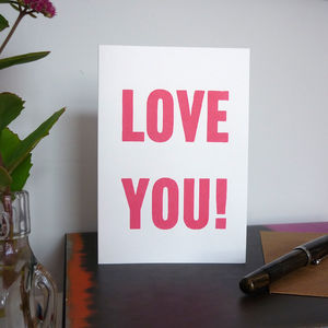 'Love You' Screenprinted Valentine Card
