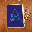 'Best Bitch' Greeting Card