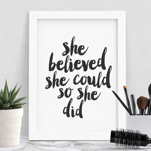 'She Believed She Could' Typography Print - typography
