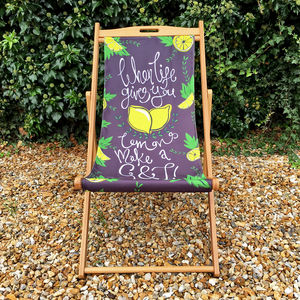 When Life Gives You Lemons G And T Garden Deckchair - garden furniture
