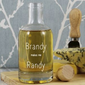 'Brandy Makes Me Randy' Glass Decanter
