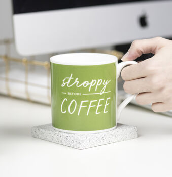Stroppy Before Coffee Bone China Mug