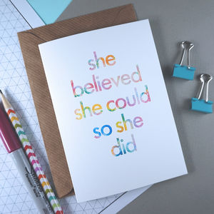 She Believed She Could | Birthday Card For A Friend - shop by category