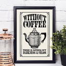 Vintage Style Coffee Quote Print