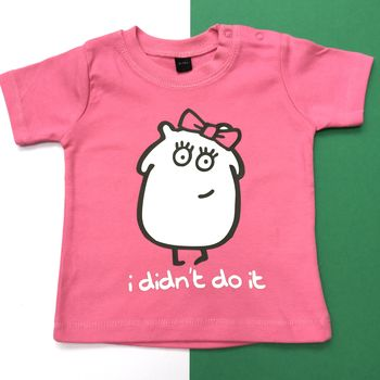 I Didn't Do It Pink T Shirt