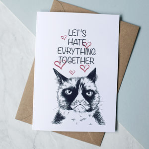 Let's Hate Everything Together Greeting Card - funny valentine's cards