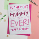 Best Mummy Birthday Card