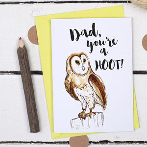 Dad, You're A Hoot, Father's Day Card - funny cards