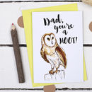 Dad, You're A Hoot, Father's Day Card