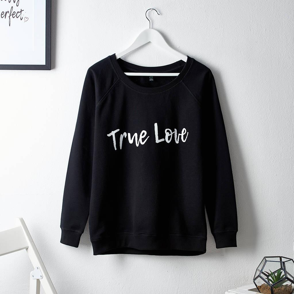True Love Ladies Sweatshirt