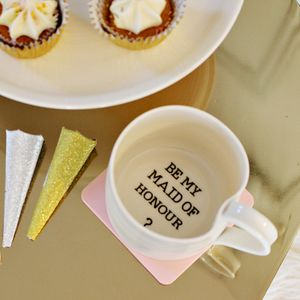 'Be My Maid Of Honour?' Hand Thrown Porcelain Mug - be my maid of honour