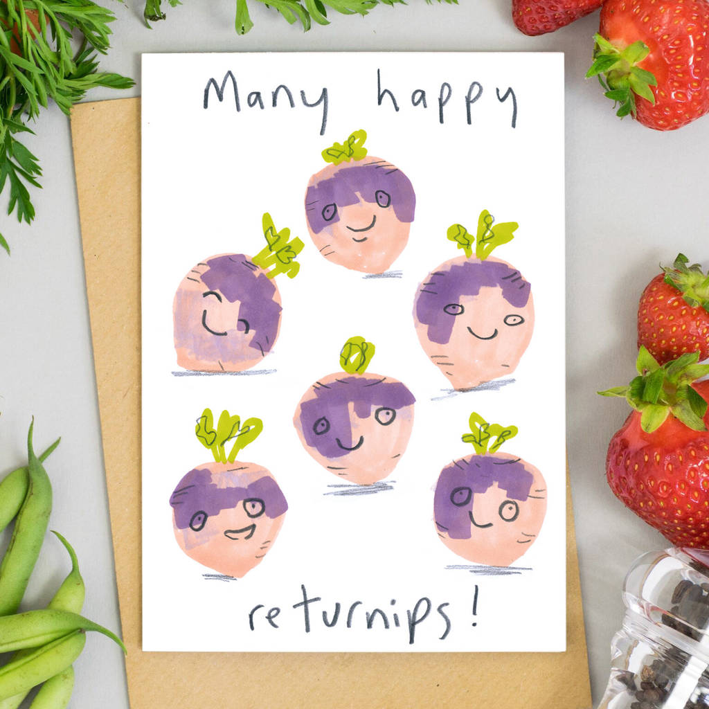 Many Happy Returns Birthday Card Turnips