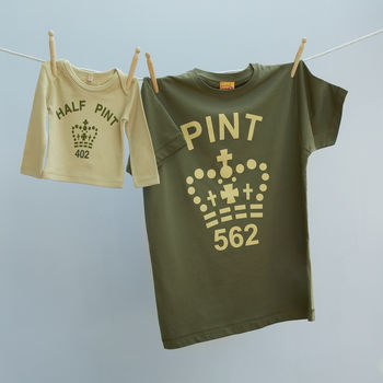 Matching Tshirts Dad, Baby And Child, Pint / Half Pint