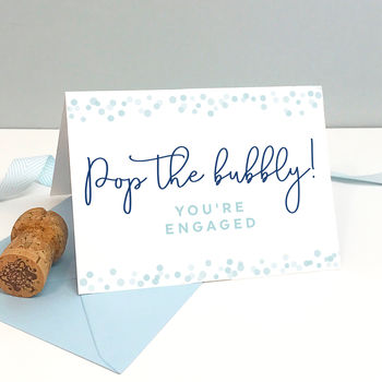 Pop The Bubbly Engagement Card
