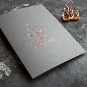 'So Lost For Words' Hand Foiled Sympathy Card