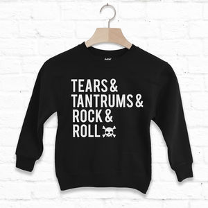 Tears, Tantrums, Rock And Roll Kids' Slogan Sweatshirt