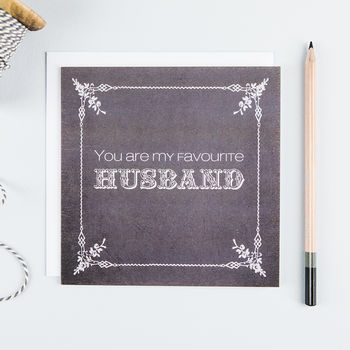 'Favourite Husband' Funny Valentine's Card