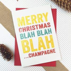 Merry Christmas Blah Blah Champagne Card - new lines added
