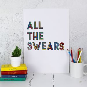 All The Swears Typographic Print