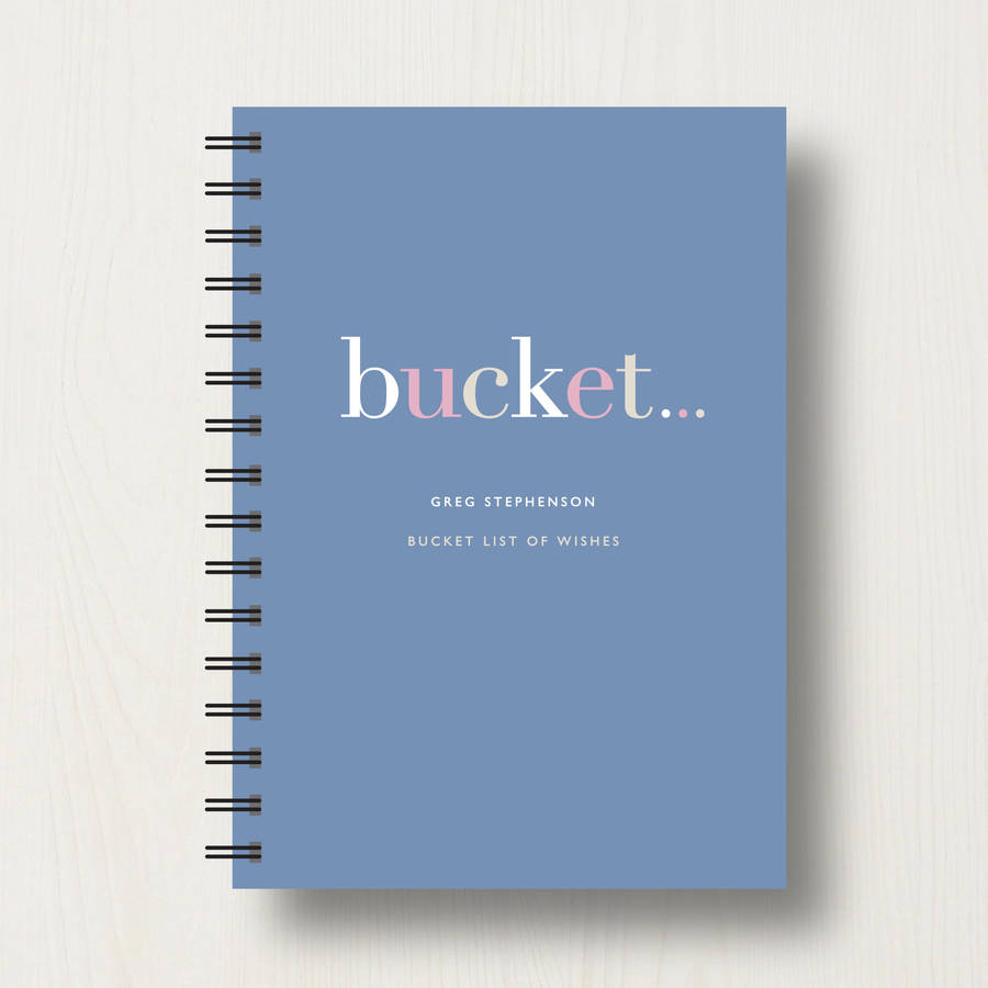 Personalised 'bucket' List Journal Or Notebook By Designed