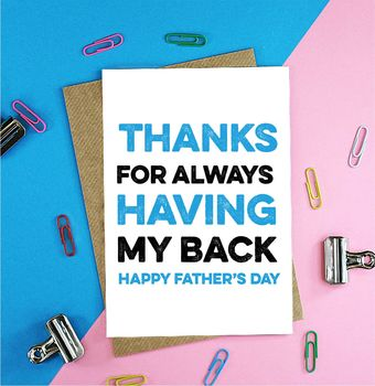 Thanks For Having My Back Father's Day Card