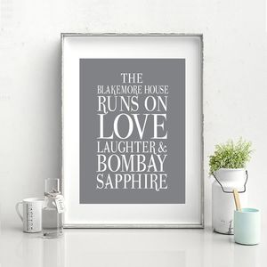 'This House Runs On Love Laughter And Bombay Saphire
