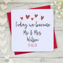 Today We Become Mr And Mrs Love Heart Card