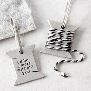 'I'd Be A Mess Without You' Bobbin Keyring - just because gifts