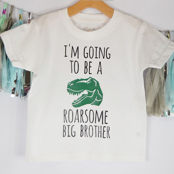 'I'm Going To Be A Roarsome Big Brother' T Shirt