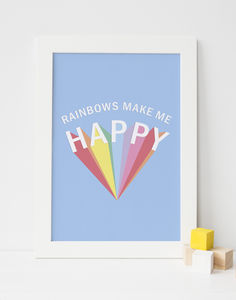 Rainbows Make Me Happy Typography Print